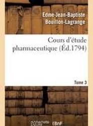 Cours D'Etude Pharmaceutique Tome 3