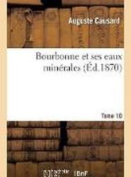 Bourbonne Et Ses Eaux Min rales