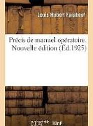 Pr cis de Manuel Op ratoire. Nouvelle dition