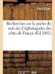 Recherches Sur La Poche Du Noir Des C phalopodes Des C tes de France