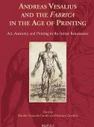 Andreas Vesalius and the 'Fabrica' in the Age of Printing