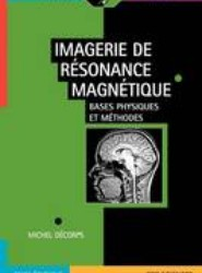 Imagerie de Resonance Magnetique