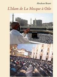 L'Islam De La Mecque a Oslo