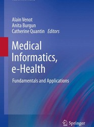 Medical Informatics, e-Health
