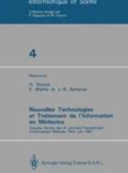 Nouvelles Technologies et Traitement de l'Information en Medecine