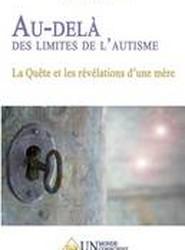 Au-Dela Des Limites de L'Autisme