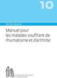 Manuel Pour Les Malades Souffrant de Rhumatisme Et D'Arthrite