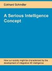 A Serious Intelligence Concept