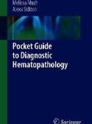 Pocket Guide to Diagnostic Hematopathology