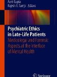 Psychiatric Ethics in Late-Life Patients
