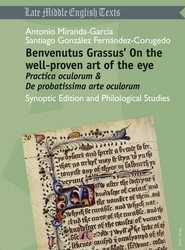 Benvenutus Grassus' on the Well-proven Art of the Eye