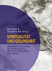Spiritualitaet Und Gesundheit Spirituality and Health
