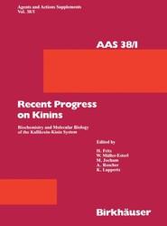 Recent Progress on Kinins