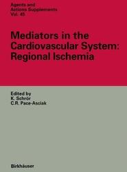 Mediators in the Cardiovascular System: Regional Ischemia
