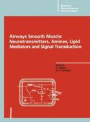 Airways Smooth Muscle: Neurotransmitters, Amines, Lipid Mediators and Signal Transduction