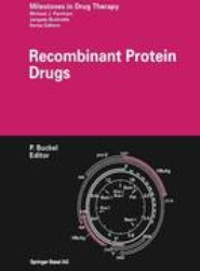 Recombinant Protein Drugs