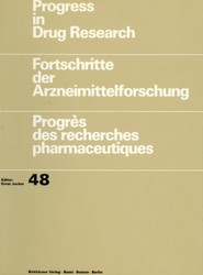 Progress in Drug Research / Fortschritte der Arzneimittelforschung / Progrès des recherches pharmaceutiques