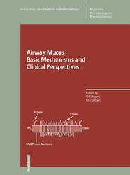 Airway Mucus: Basic Mechanisms and Clinical Perspectives