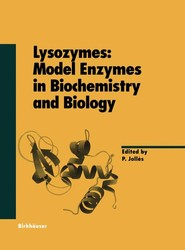 Lysozymes: Model Enzymes in Biochemistry and Biology