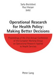 Operational Research for Health Policy: Making Better Decisions
