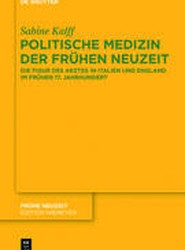 Politische Medizin Der Fruhen Neuzeit
