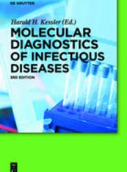 Molecular Diagnostics of Infectious Diseases