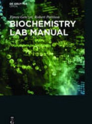 Biochemistry Laboratory Manual For Undergraduates