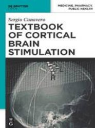 Textbook of Cortical Brain Stimulation