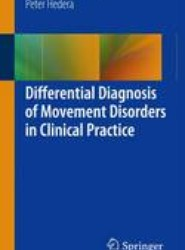 Differential Diagnosis of Movement Disorders in Clinical Practice