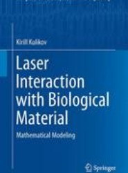 Laser Interaction with Biological Material