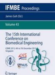 The 15th International Conference on Biomedical Engineering