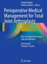 Perioperative Medical Management for Total Joint Arthroplasty