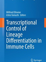 Transcriptional Control of Lineage Differentiation in Immune Cells
