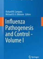 Influenza Pathogenesis and Control - Volume I