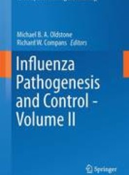 Influenza Pathogenesis and Control - Volume II