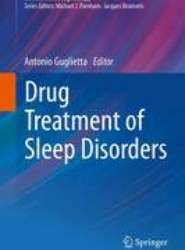 Drug Treatment of Sleep Disorders