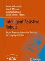 Intelligent Assistive Robots