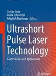 Ultrashort Pulse Laser Technology