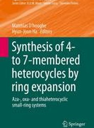 Synthesis of 4- to 7-membered heterocycles by ring expansion