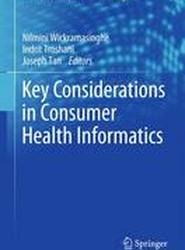 Key Considerations in Consumer Health Informatics