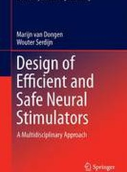Design of Efficient and Safe Neural Stimulators