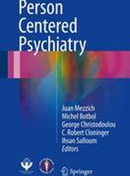 Person Centered Psychiatry 2017