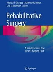 Rehabilitative Surgery 2017