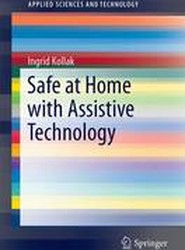 Safe at Home with Assistive Technology