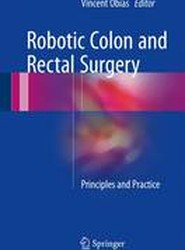 Robotic Colon and Rectal Surgery 2017