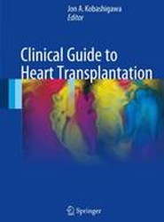 Clinical Guide to Heart Transplantation