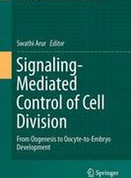 Signaling-Mediated Control of Cell Division 2017