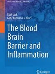 The Blood Brain Barrier and Inflammation 2017