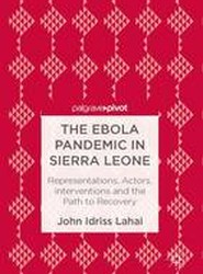 The Ebola Pandemic in Sierra Leone