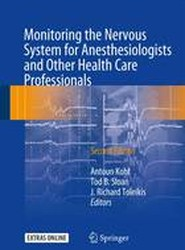 Monitoring the Nervous System for Anesthesiologists and Other Health Care Professionals 2017